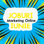 Joburi in Marketing Online (Iulie)