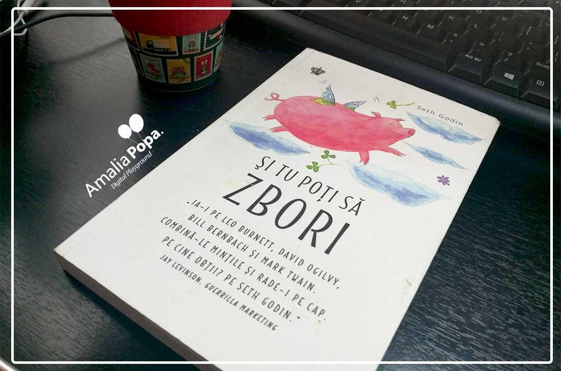 Cartea de azi: Si tu poti sa zbori   Seth Godin